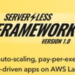 Serverless Framework を使えばサーバレス開発がもっと楽しくなりそう